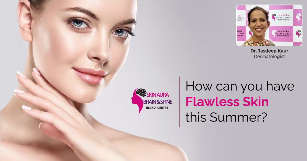 Flawless Skin This Summer