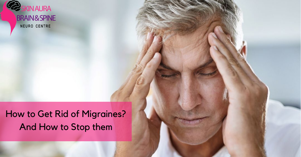 Know What Is A Migraine And Steps To Get Rid of them